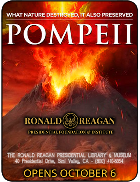 Pompeii at the Reagan Library--Oct 2018