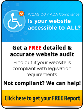 Find out whether or not your site is compliant with web accessibility legislation for free!